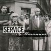 Service minimum